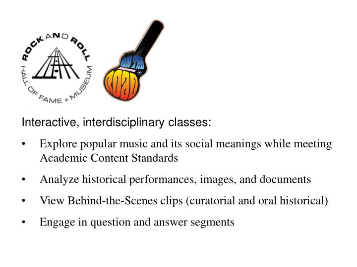 Interactive, interdisciplinary classes: