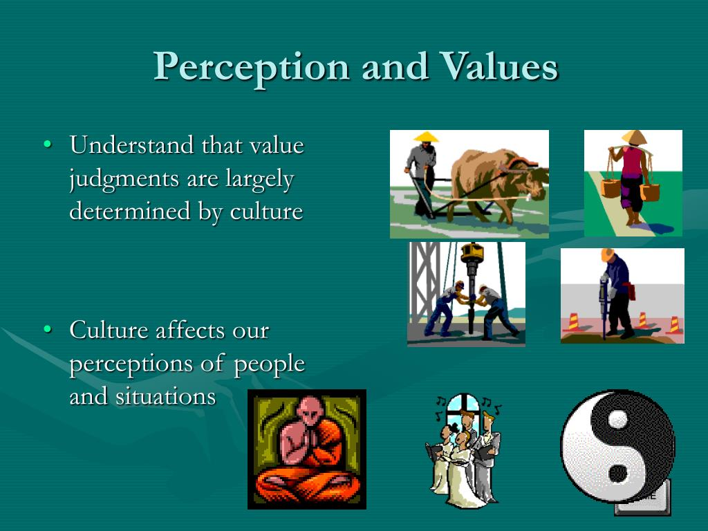 Perception and Values