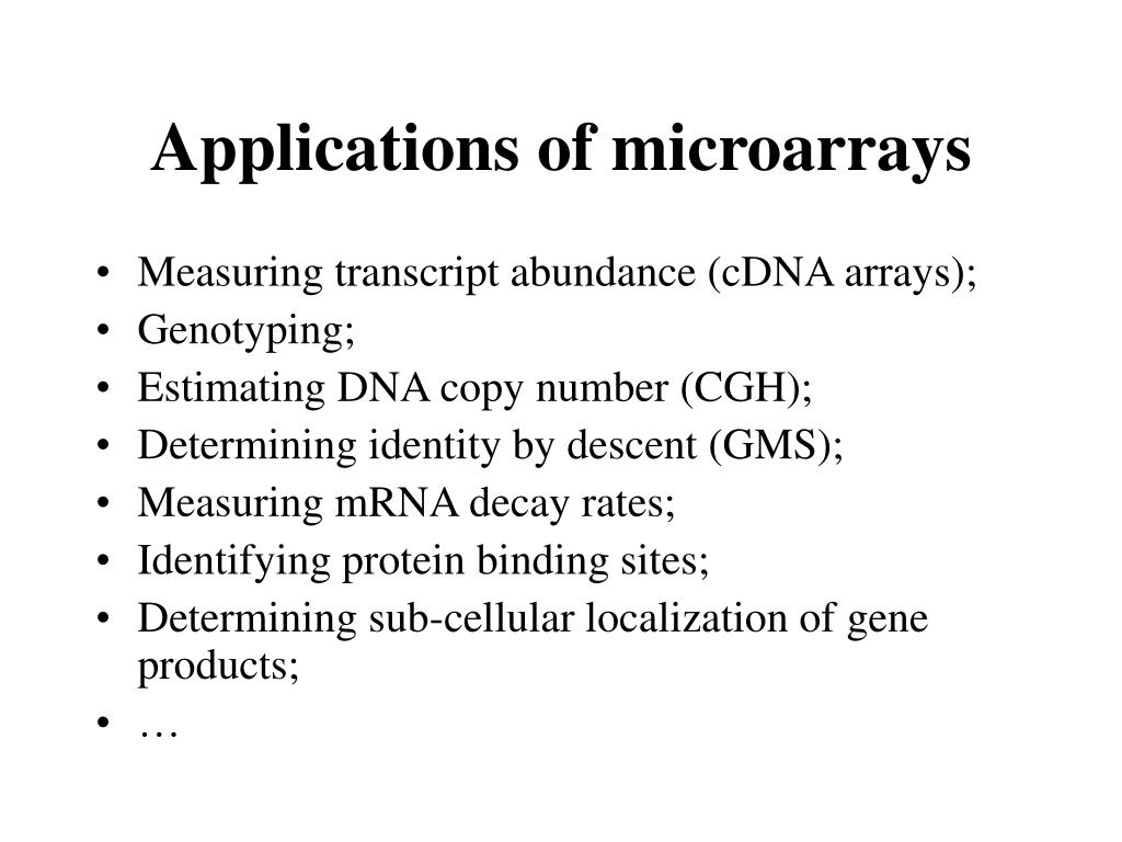 Applications of microarrays
