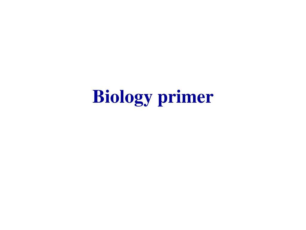 Biology primer