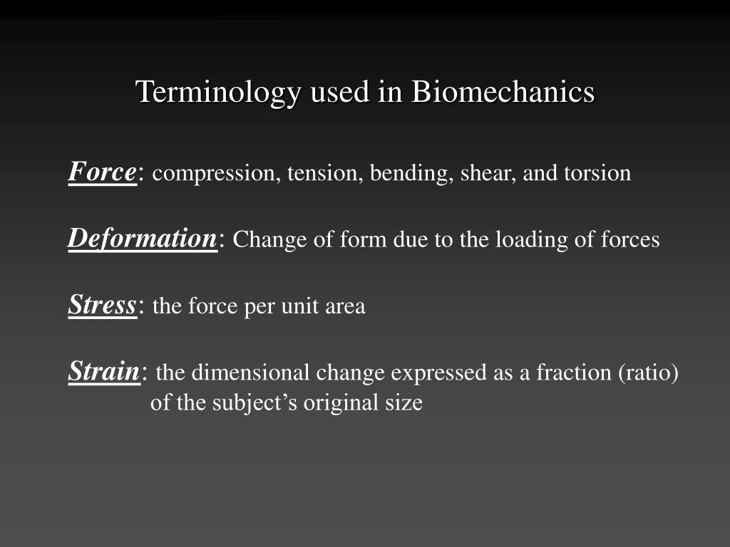 Terminology used in Biomechanics