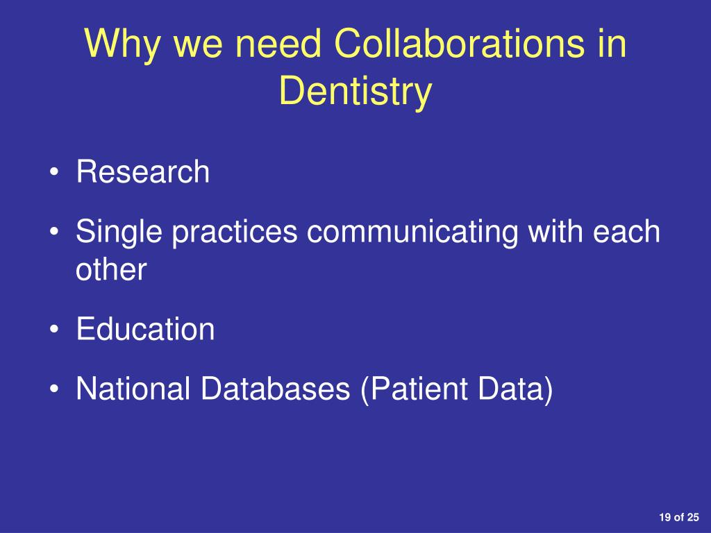 Why we need Collaborations in Dentistry