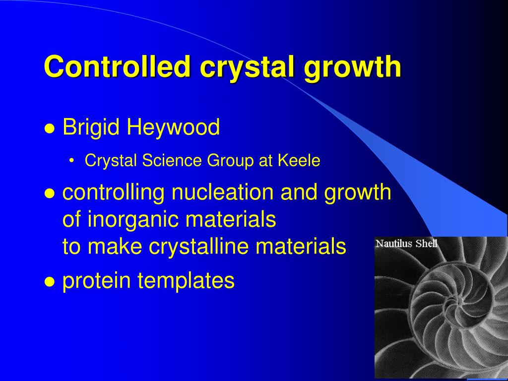 Controlled crystal growth