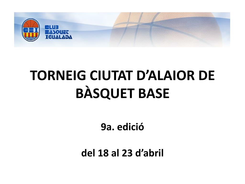 TORNEIG CIUTAT D'ALAIOR DE BÀSQUET BASE