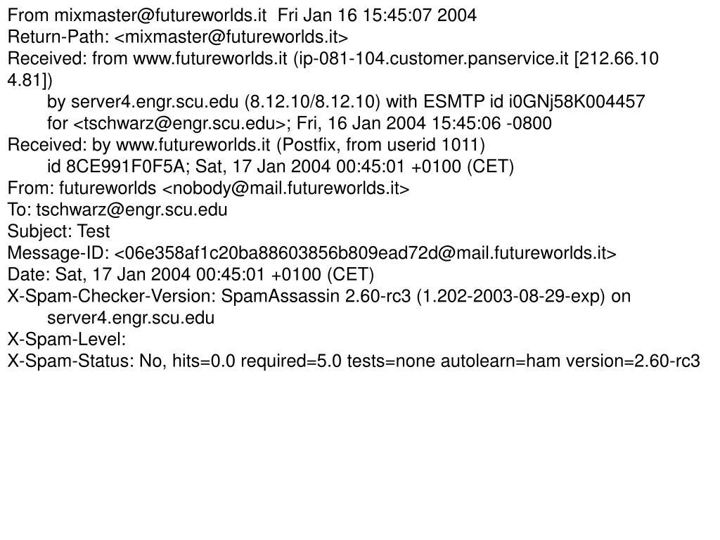 From mixmaster@futureworlds.it  Fri Jan 16 15:45:07 2004