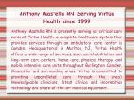 anthony mastella rn serving virtua health since 1999
