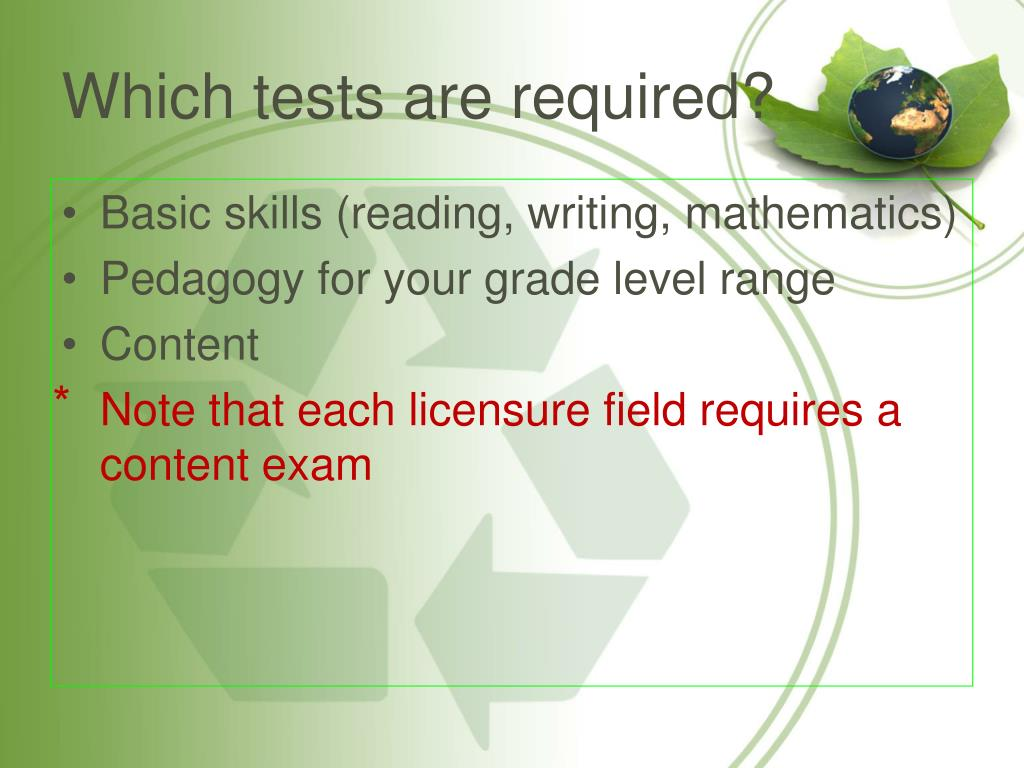 Which tests are required?