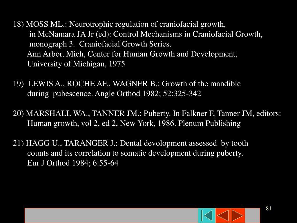 18) MOSS ML.: Neurotrophic regulation of craniofacial growth,