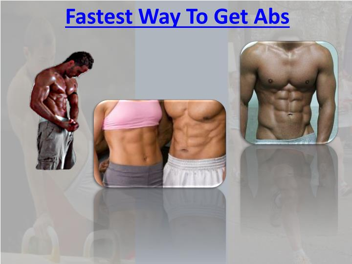 Fastest Way To Get Abs