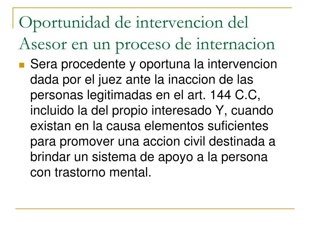 Oportunidad de intervencion del Asesor en un proceso de internacion