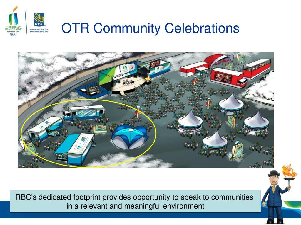 OTR Community Celebrations