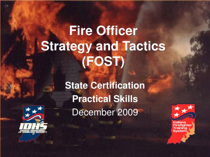 Fire officer strategy and tactics fost l.jpg