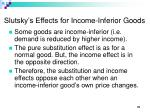 slutsky s effects for income inferior goods