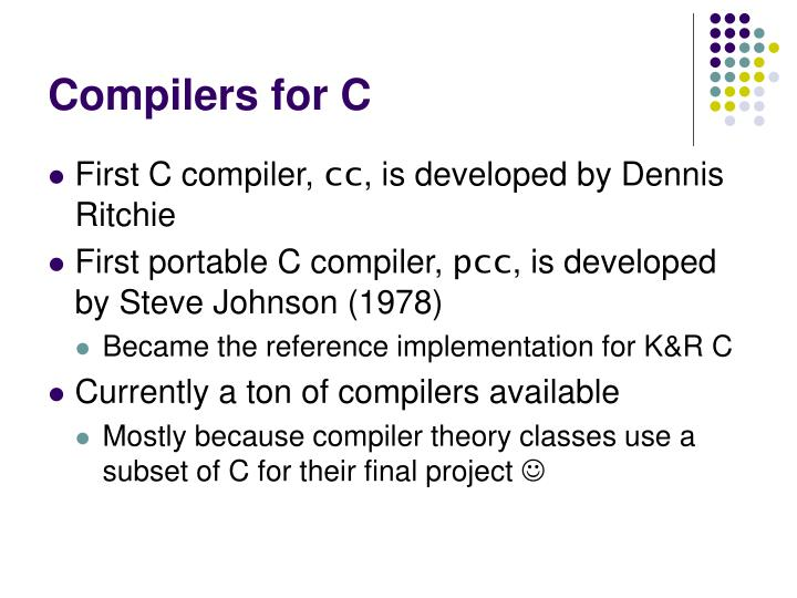 Compilers for C