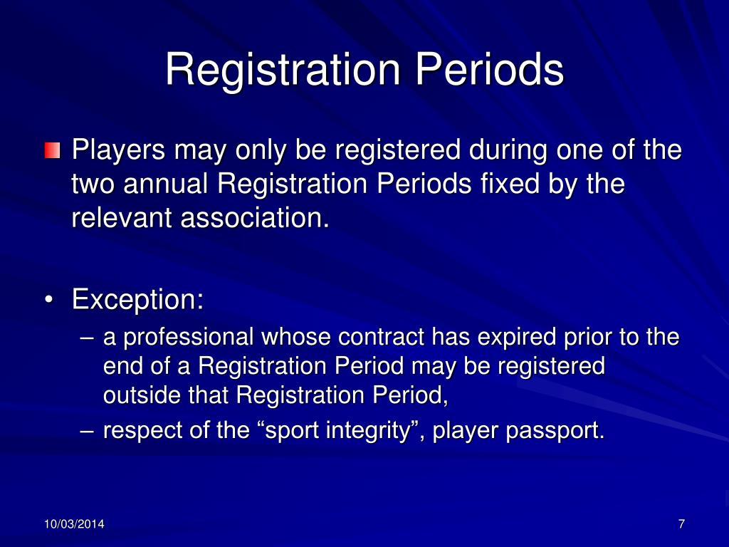 Registration Periods