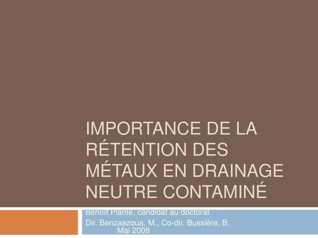 Importance de la rétention des métaux en drainage neutre contaminé
