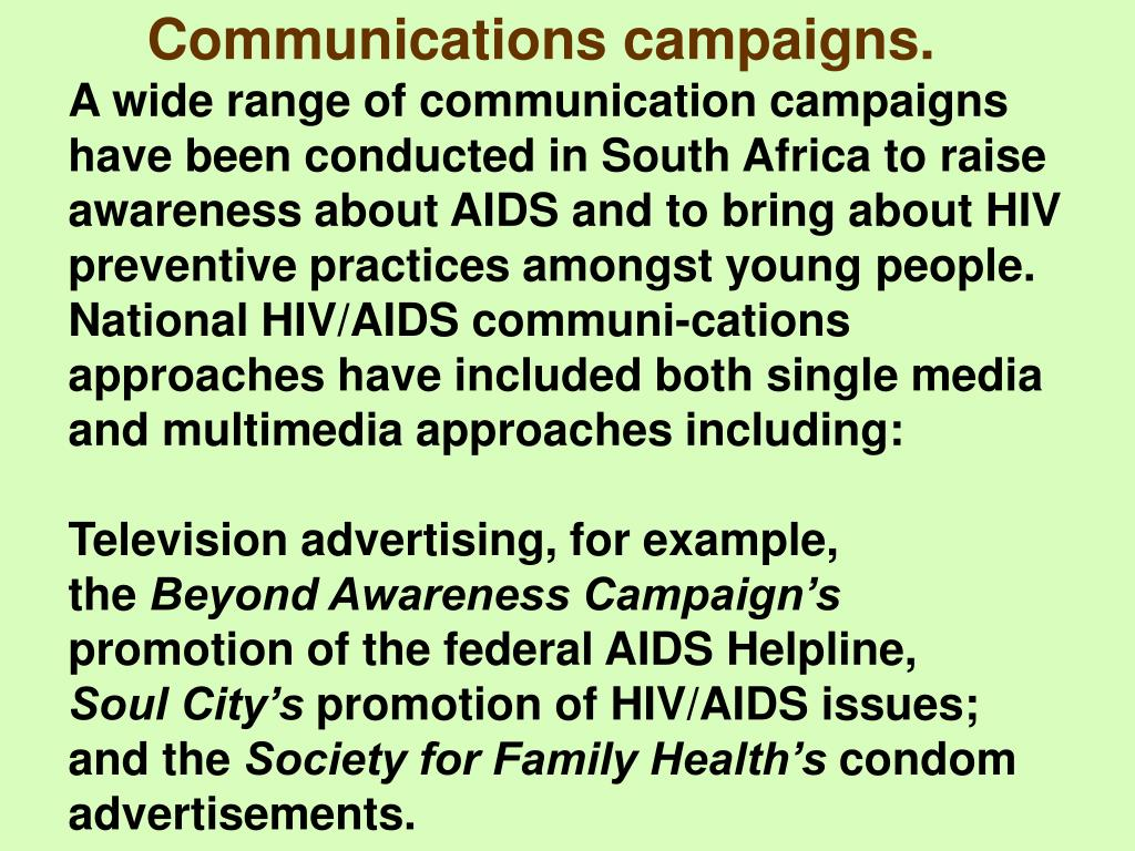 Communications campaigns.