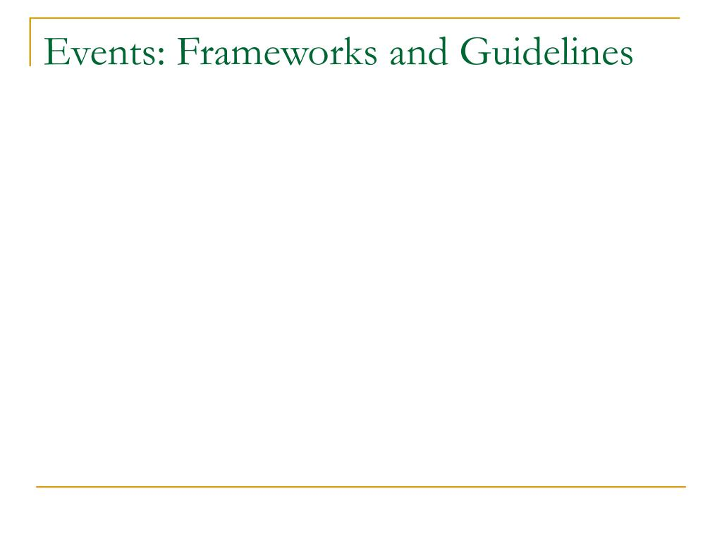 Events: Frameworks and Guidelines