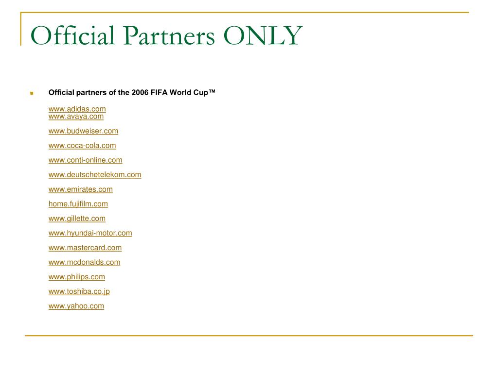 Official Partners ONLY