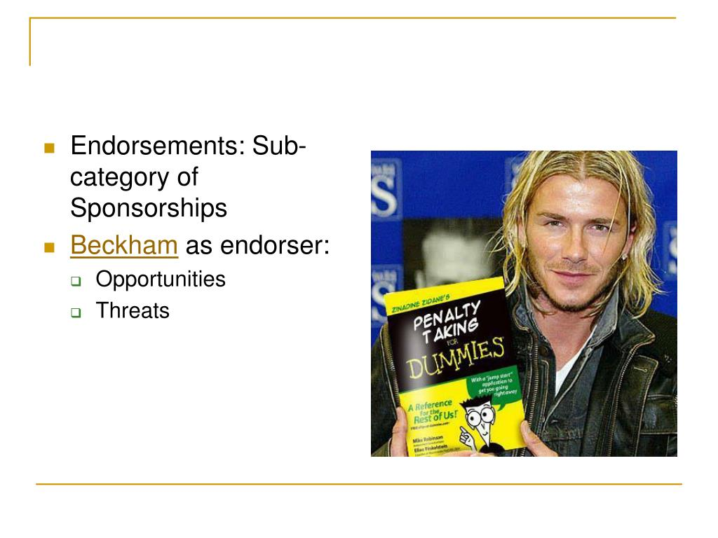 Endorsements: Sub-category of Sponsorships