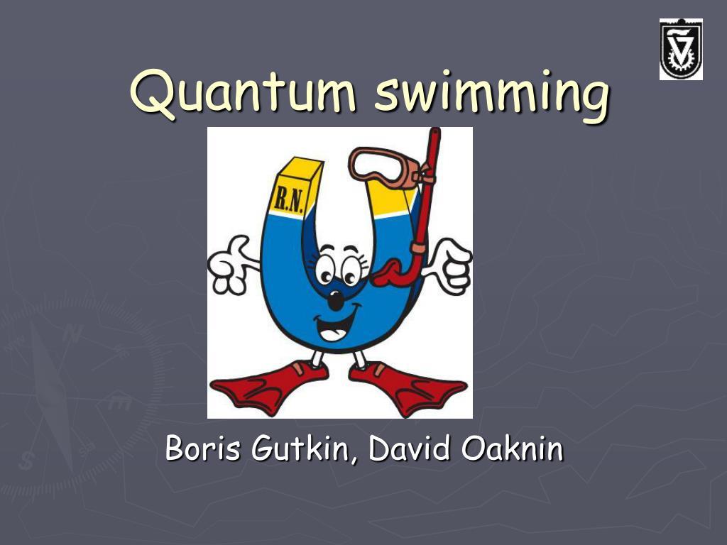 Quantum swimming