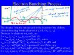 electron bunching process16