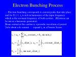 electron bunching process20