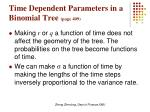 time dependent parameters in a binomial tree page 409