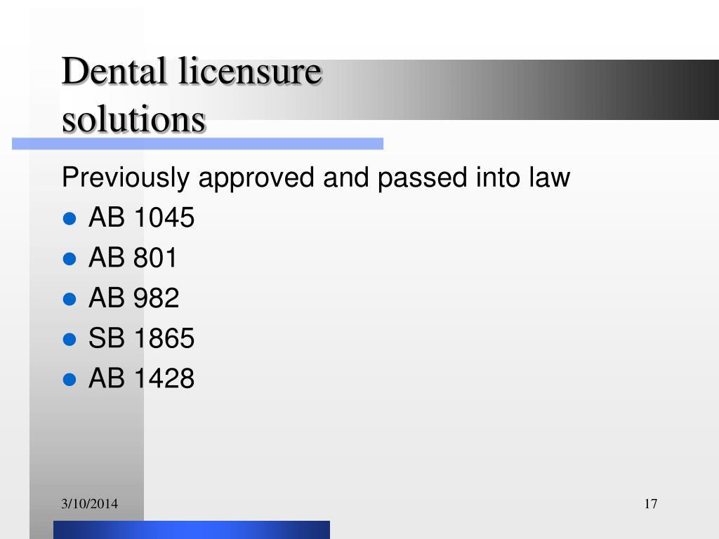 Dental licensure solutions