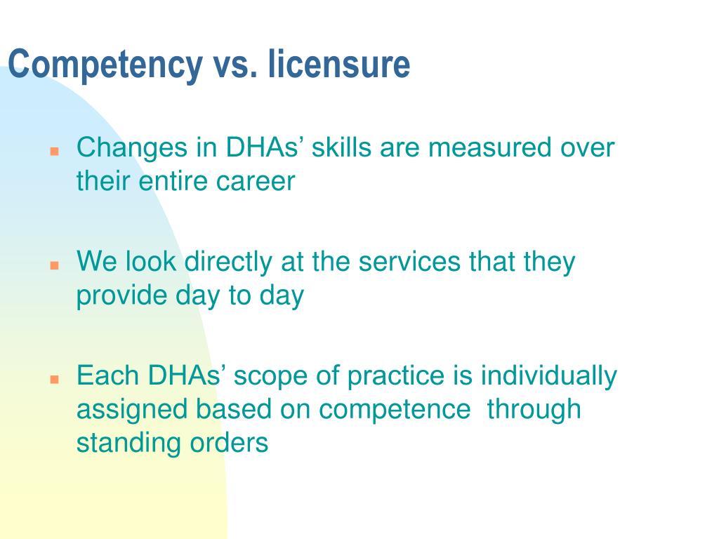Competency vs. licensure