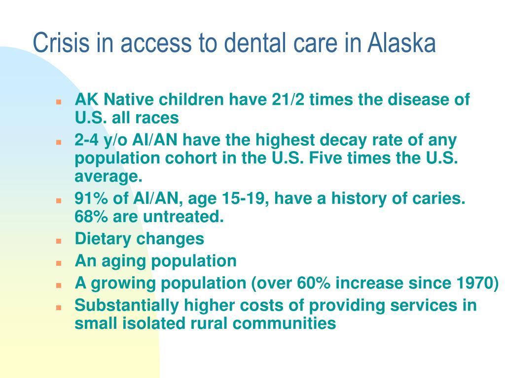 Crisis in access to dental care in Alaska