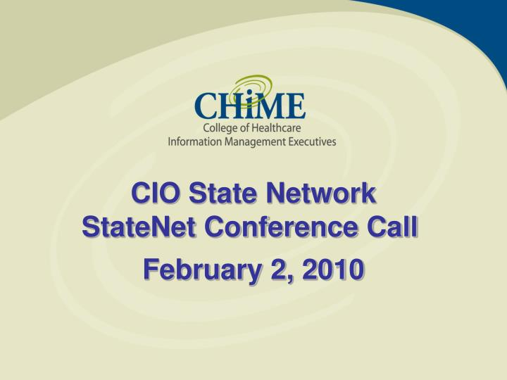 Cio state network statenet conference call l.jpg