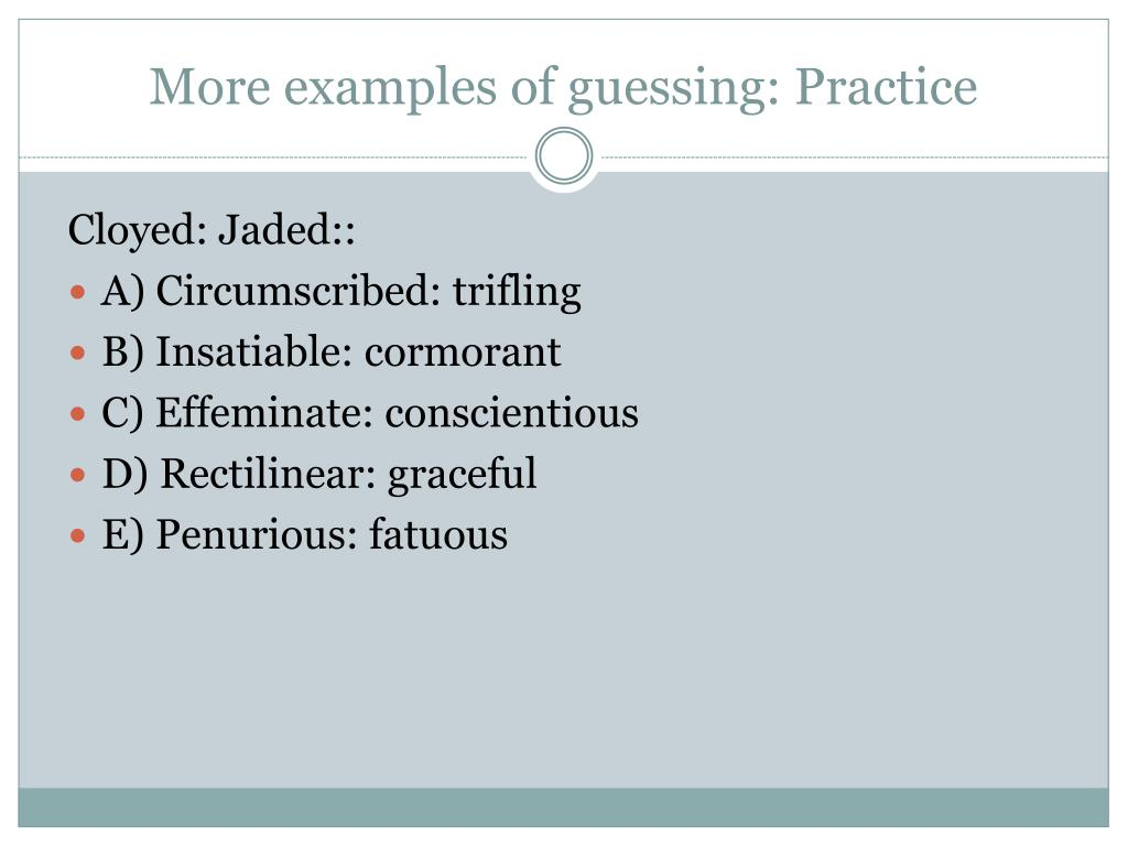 More examples of guessing: Practice