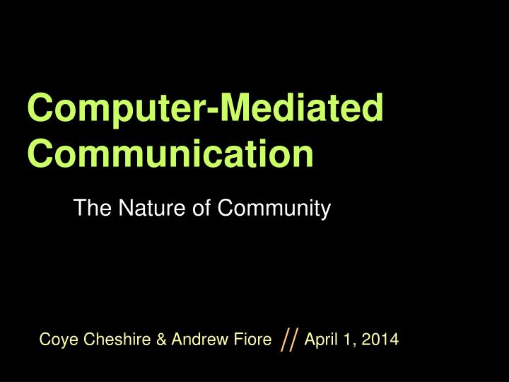 Computer mediated communication l.jpg