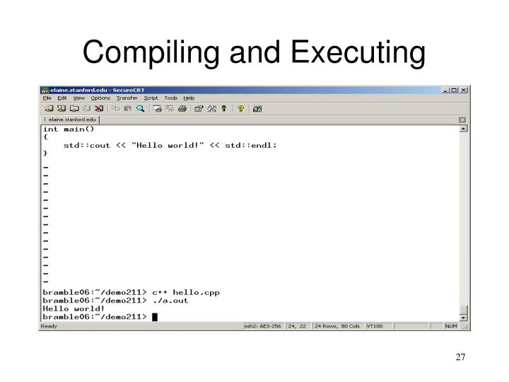 Compiling and Executing