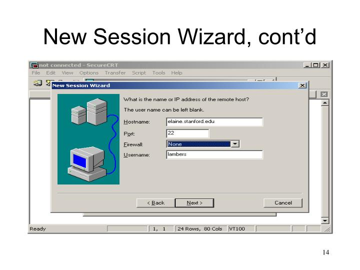 New Session Wizard, cont'd