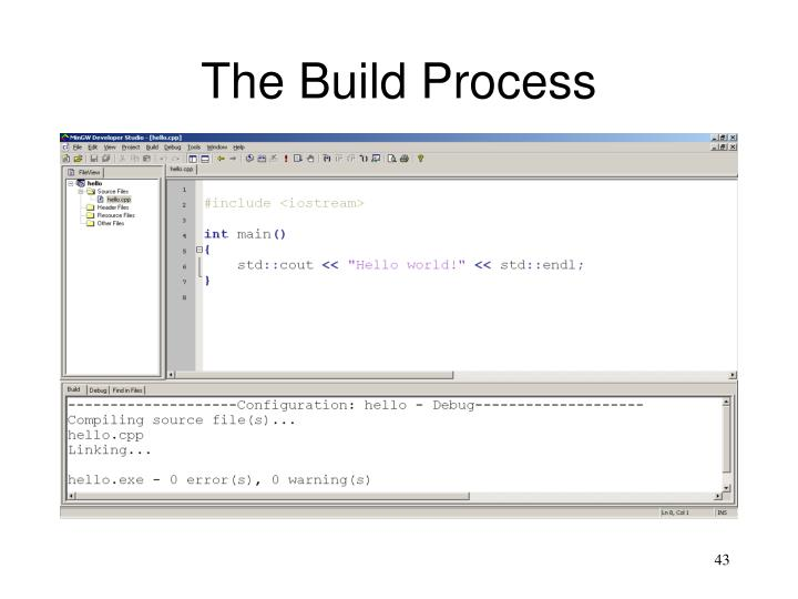 The Build Process