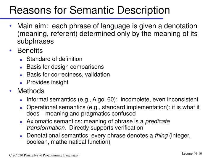 Reasons for Semantic Description