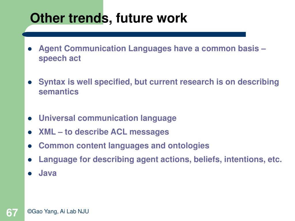 Other trends, future work