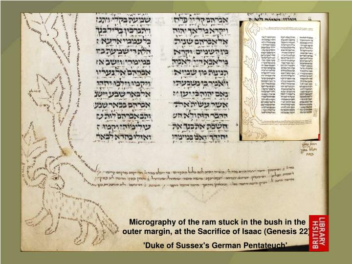 Micrography of the ram stuck in the bush in the outer margin, at the Sacrifice of Isaac (Genesis 22).