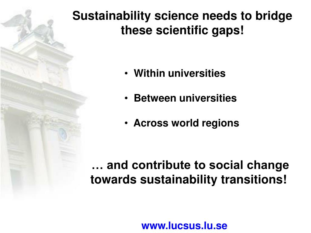 Sustainability science needs to bridge these scientific gaps!