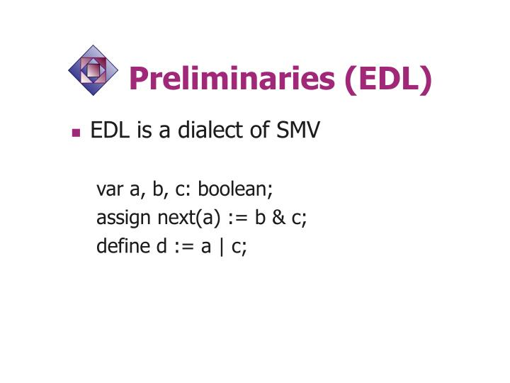 Preliminaries (EDL)