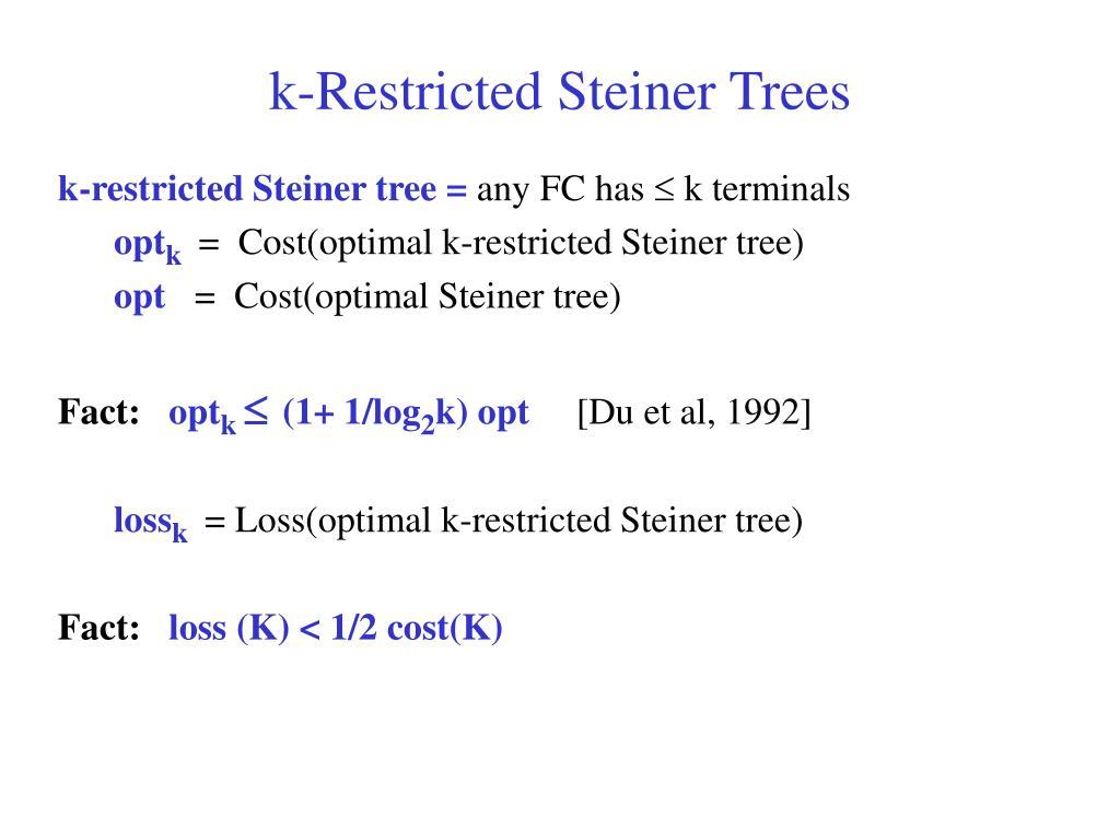 k-Restricted Steiner Trees