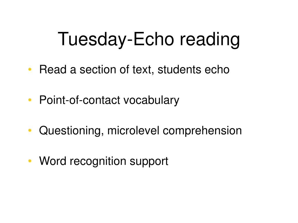 Tuesday-Echo reading