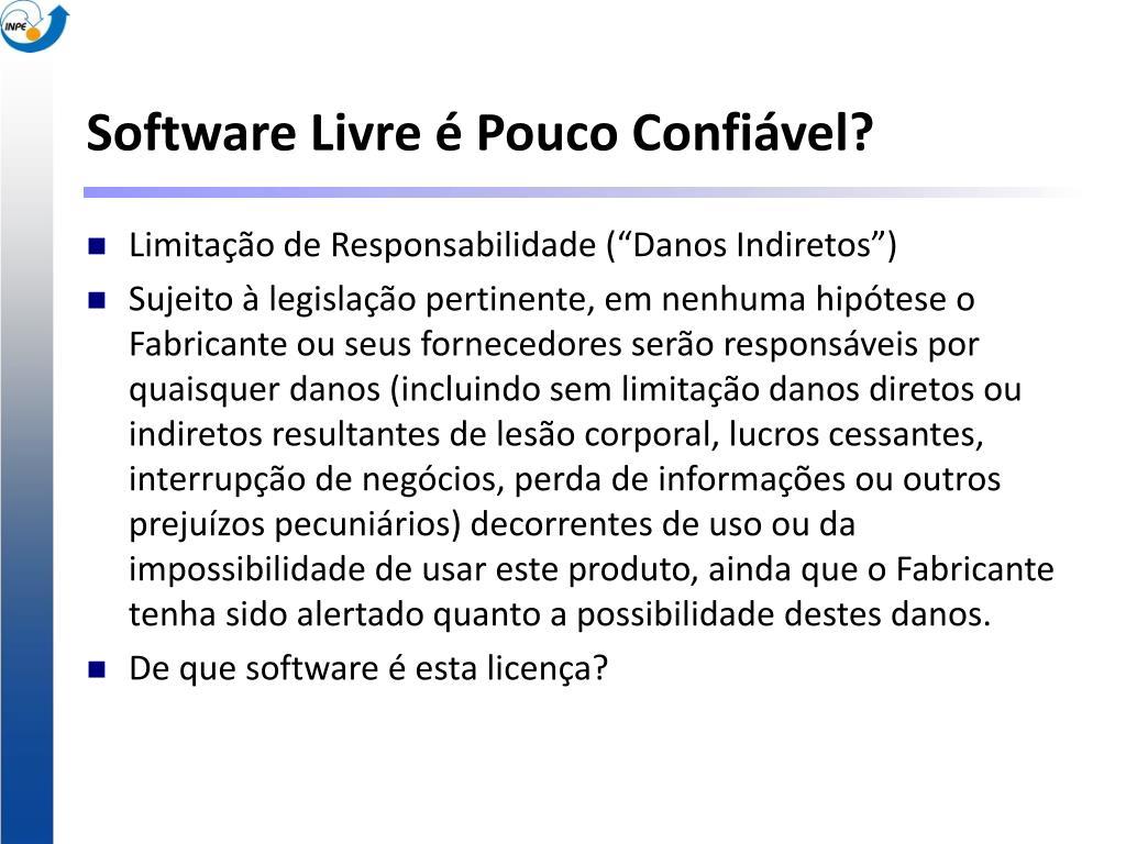 Software Livre é Pouco Confiável?