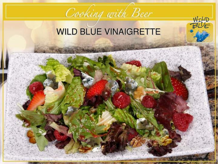WILD BLUE VINAIGRETTE