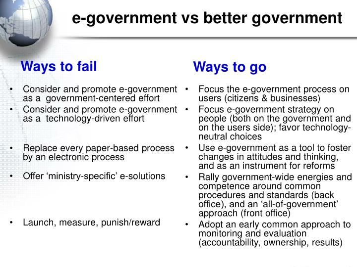 Consider and promote e-government as a  government-centered effort