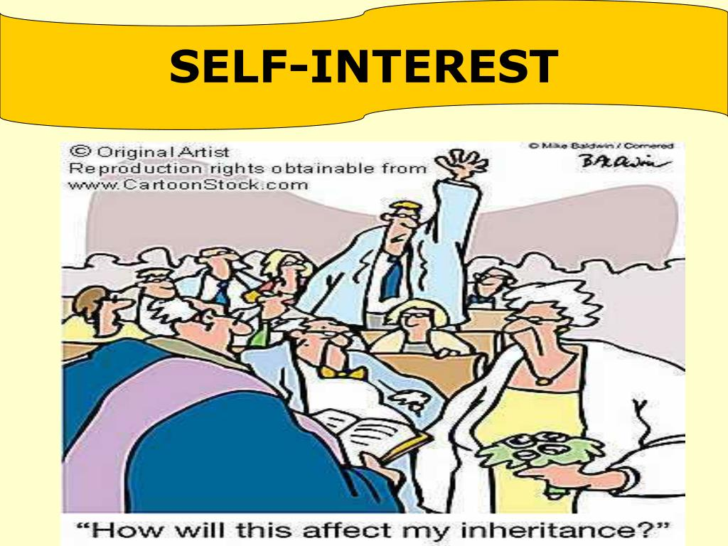SELF-INTEREST
