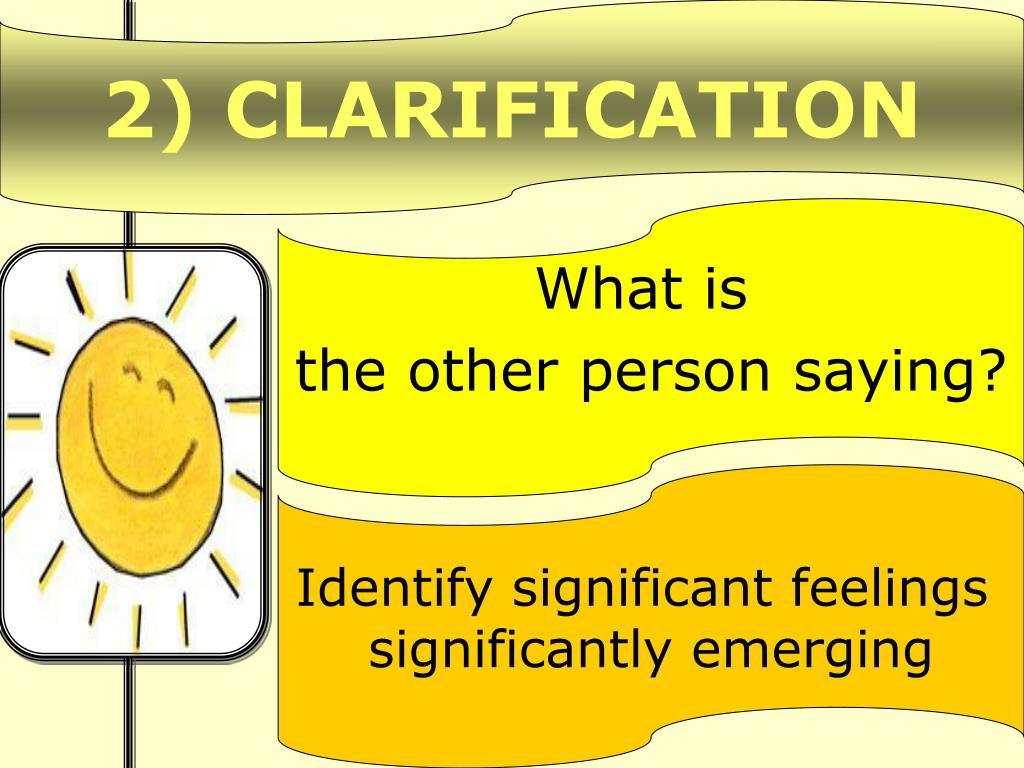 2) CLARIFICATION