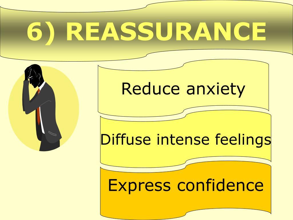 6) REASSURANCE